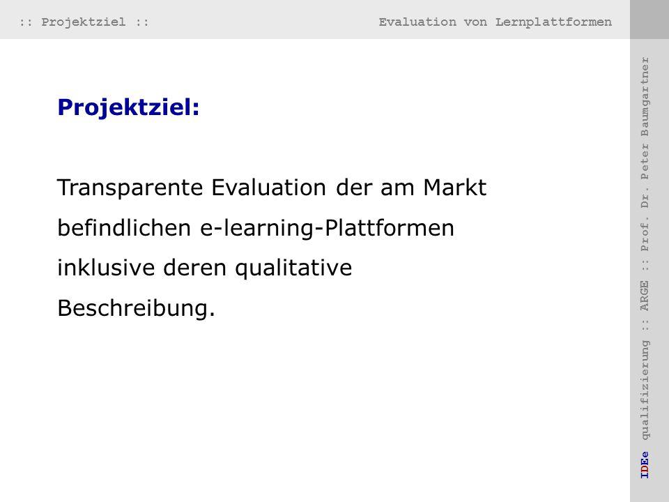 Evaluation von Lernplattformen IDEe qualifizierung :: ARGE :: Prof.