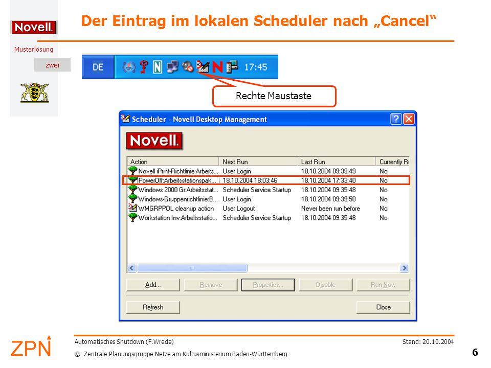 © Zentrale Planungsgruppe Netze am Kultusministerium Baden-Württemberg Musterlösung Stand: 20.10.2004 7 Automatisches Shutdown (F.Wrede) Benutzte Software zum Ausschalten Poweroff 3.0 created by Jorgen Bosman –You can always find the latest version (and other tools) at: http://users.pandora.be/jbosman/applications.html http://users.pandora.be/jbosman/applications.html –The new direct download link for poweroff 3.0 is: http://users.pandora.be/jbosman/pwroff30.zip http://users.pandora.be/jbosman/pwroff30.zip –Gut geeignet zum Herunterfahren am Tagesende, da eine Warnung ausgegeben werden kann und ein eventuell noch Arbeitender die Aktion abbrechen kann.