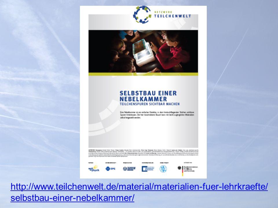 http://www.teilchenwelt.de/material/materialien-fuer-lehrkraefte/ selbstbau-einer-nebelkammer/