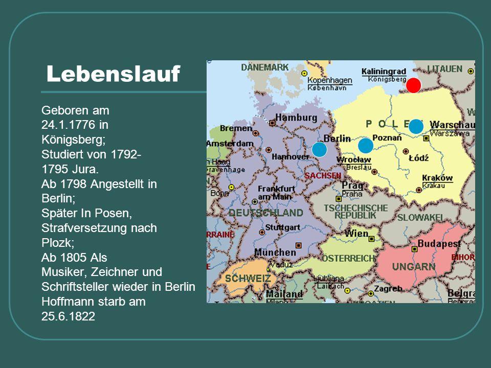 Lebenslauf Geboren am 24.1.1776 in Königsberg; Studiert von 1792- 1795 Jura. Ab 1798 Angestellt in Berlin; Später In Posen, Strafversetzung nach Plozk