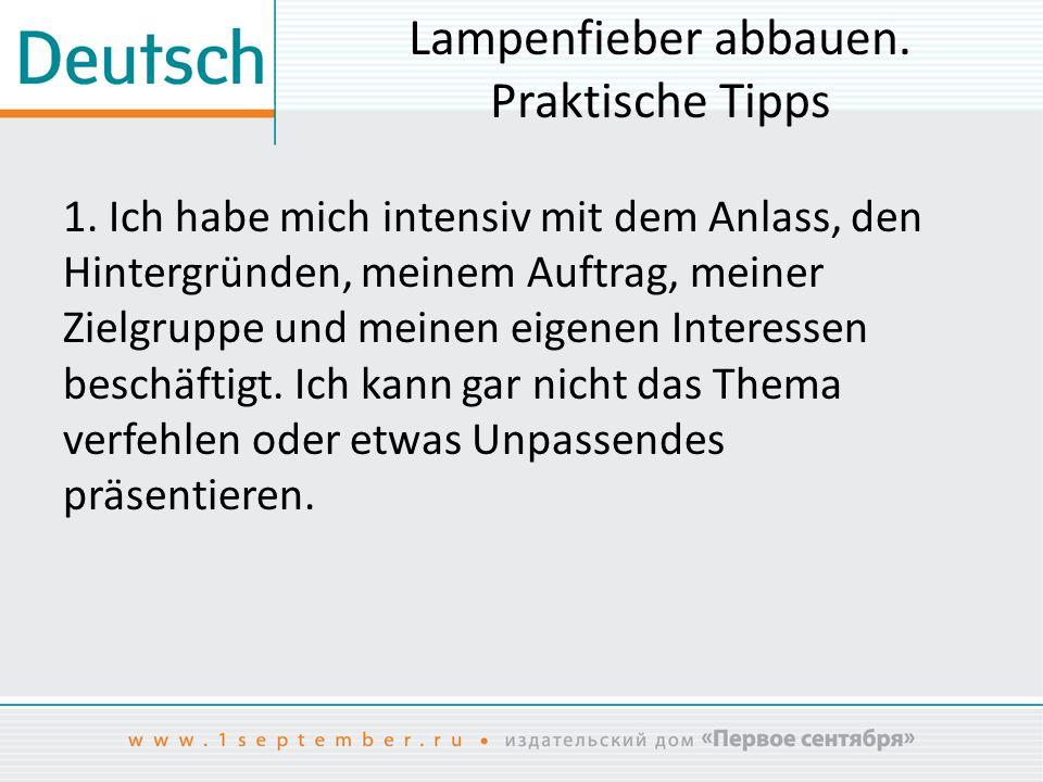 Literatur 1.Duden.Präsentieren. Von Judith Engst in Zusammenarbeit mit der Dudenredaktion.