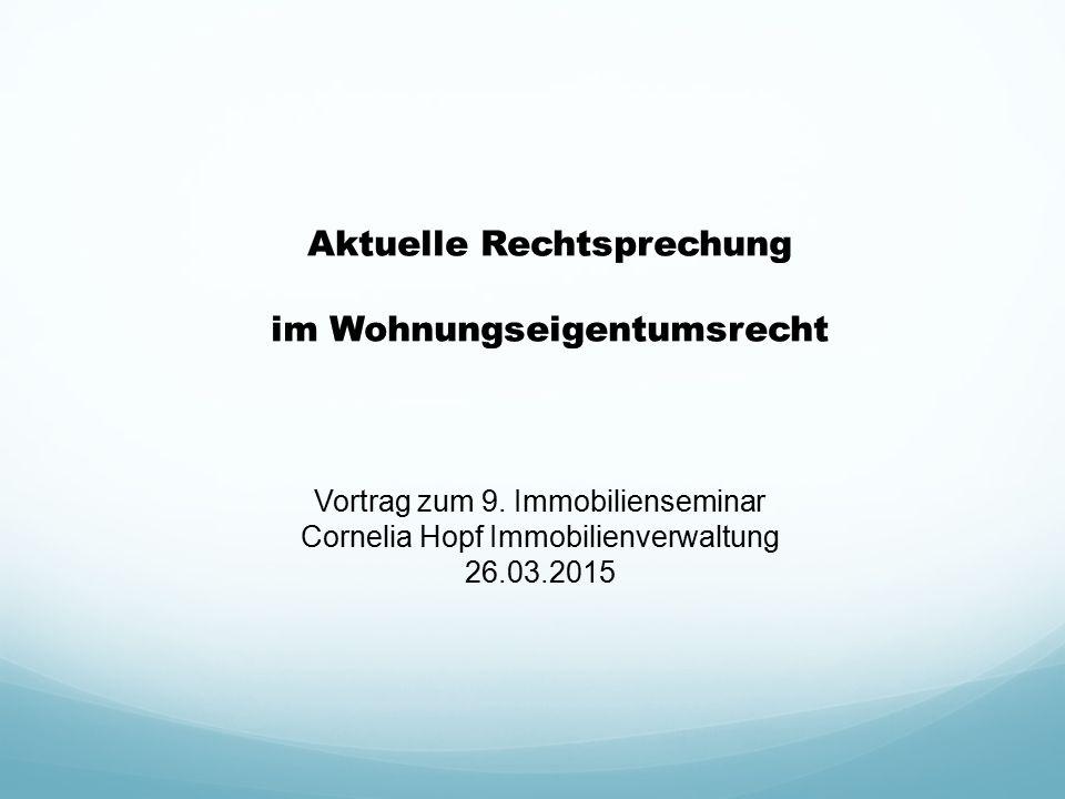 Vortrag zum 9. Immobilienseminar Cornelia Hopf Immobilienverwaltung 26.03.2015