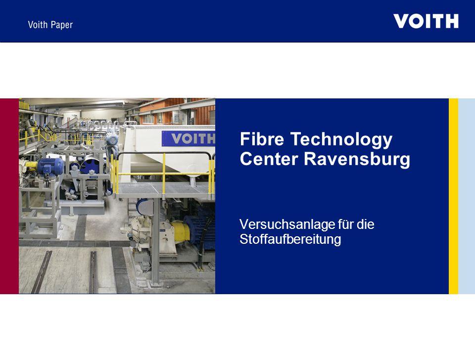 Fibre Technology Center Ravensburg Versuchsanlage für die Stoffaufbereitung