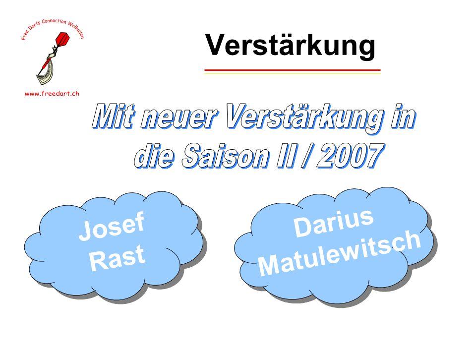 Verstärkung Josef Rast Darius Matulewitsch