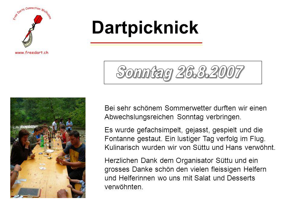 Dartpicknick Bei sehr schönem Sommerwetter durften wir einen Abwechslungsreichen Sonntag verbringen.