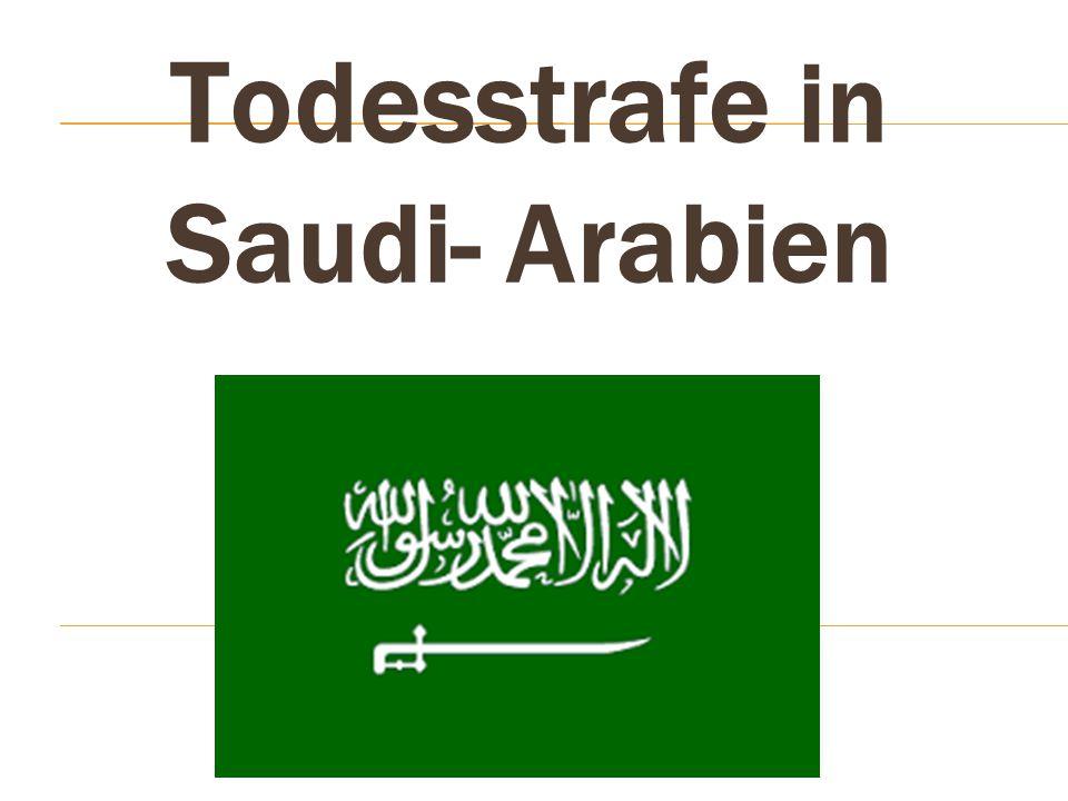 Todesstrafe in Saudi- Arabien