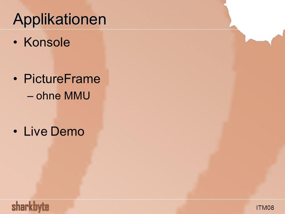 ITM08 Applikationen Konsole PictureFrame –ohne MMU Live Demo