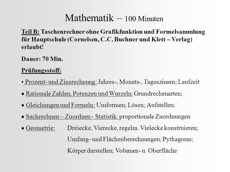 Mathematik – 100 Minuten Teil B: Taschenrechner ohne Grafikfunktion und Formelsammlung für Hauptschule (Cornelsen, C.C.