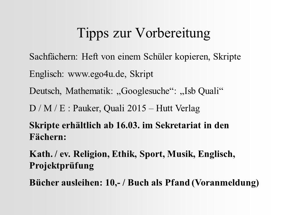 """Tipps zur Vorbereitung Sachfächern: Heft von einem Schüler kopieren, Skripte Englisch: www.ego4u.de, Skript Deutsch, Mathematik: """"Googlesuche"""": """"Isb Q"""