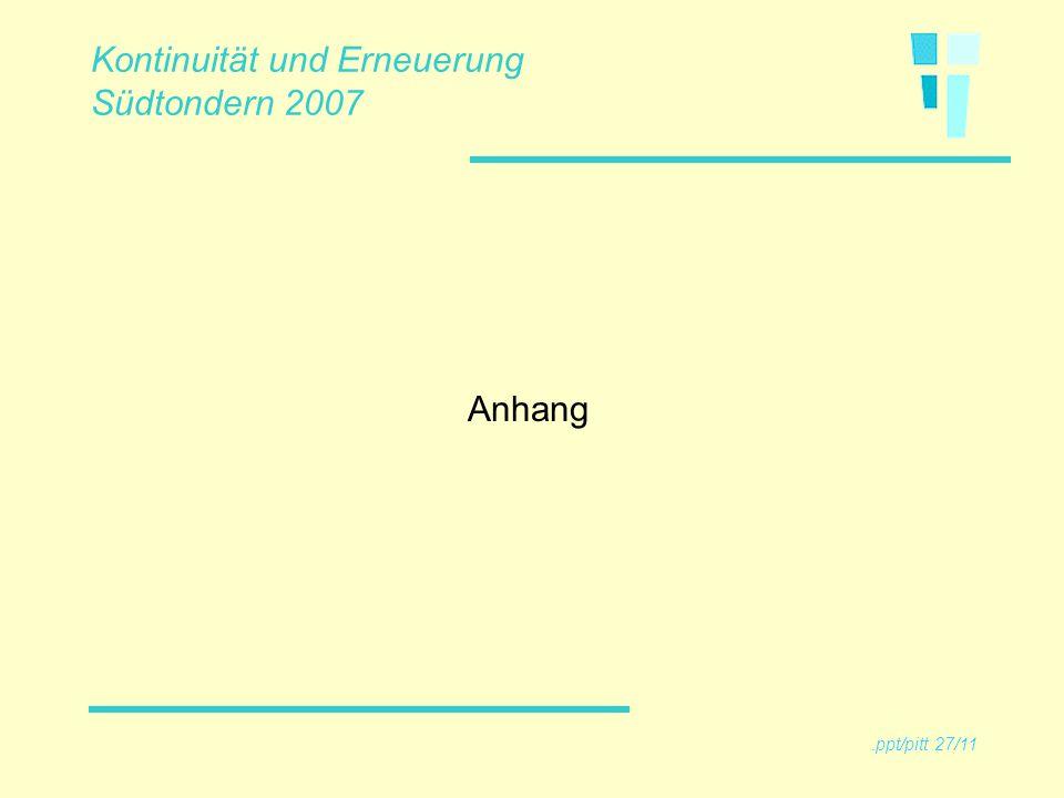 Anhang Kontinuität und Erneuerung Südtondern 2007.ppt/pitt 27/11
