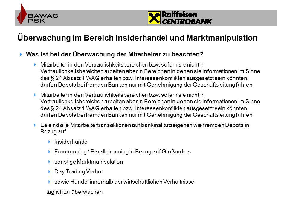 Überwachung im Bereich Insiderhandel und Marktmanipulation  Was ist bei der Überwachung der Mitarbeiter zu beachten?  Mitarbeiter in den Vertraulich