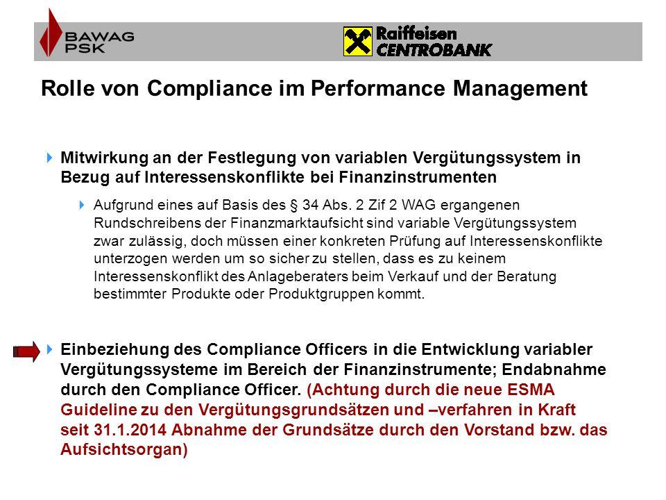 Rolle von Compliance im Performance Management  Mitwirkung an der Festlegung von variablen Vergütungssystem in Bezug auf Interessenskonflikte bei Fin