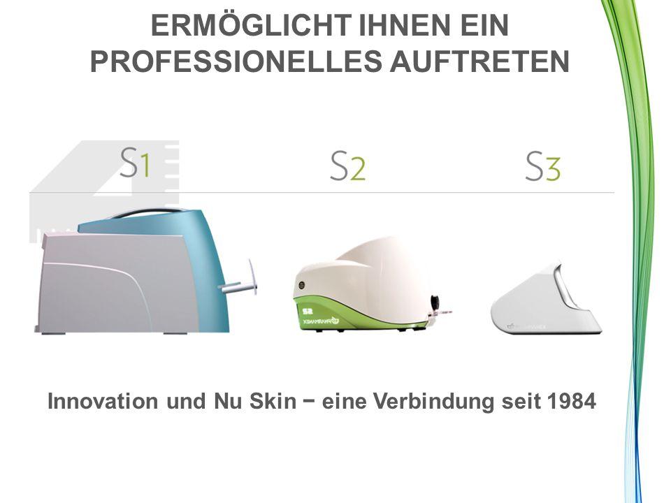 ERMÖGLICHT IHNEN EIN PROFESSIONELLES AUFTRETEN Innovation und Nu Skin − eine Verbindung seit 1984