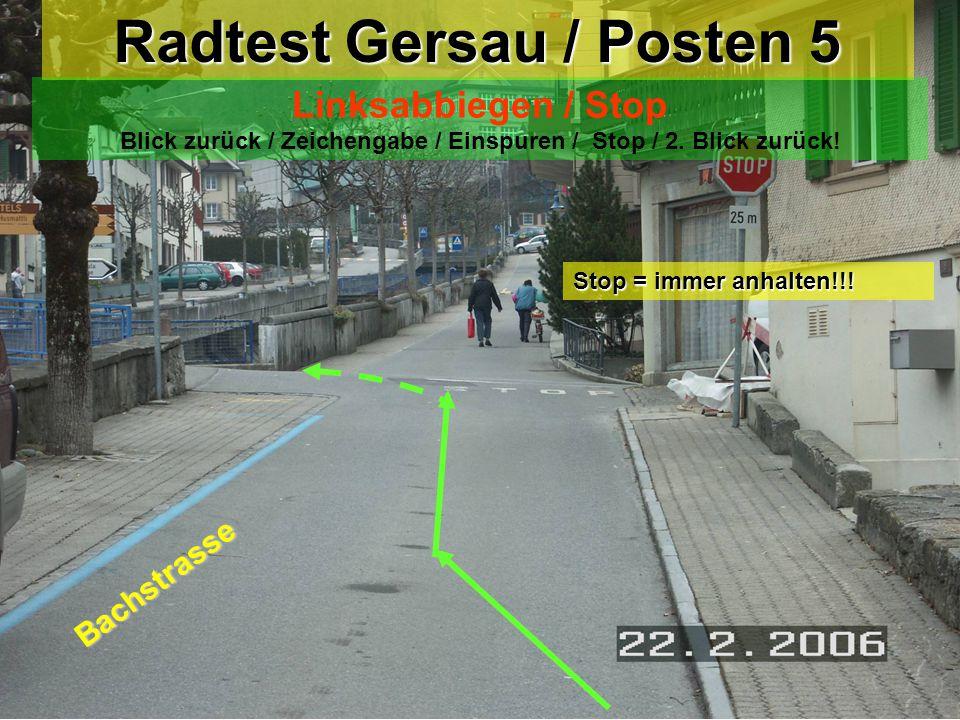 Radtest Gersau / Posten 4 Rechtsabbiegen Rechtsabbiegen / Überfahrt Trottoir Trottoir Seestrasse