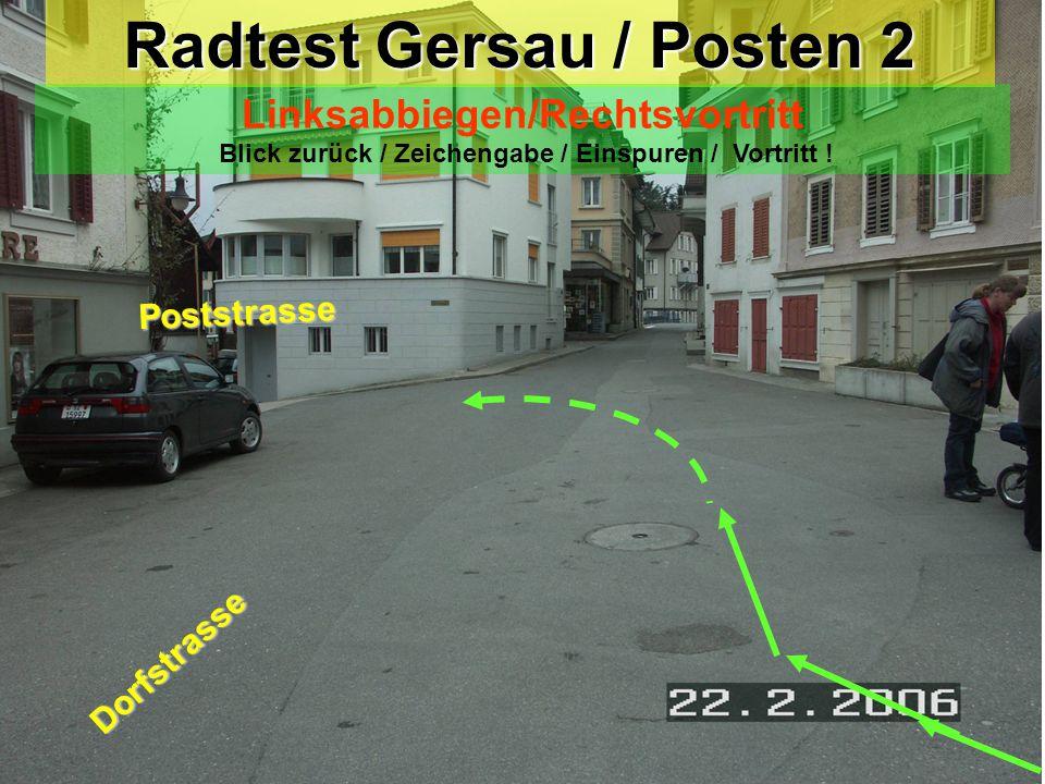 Radtest Gersau / Posten 1 Rechtsabbiegen Gütschweg