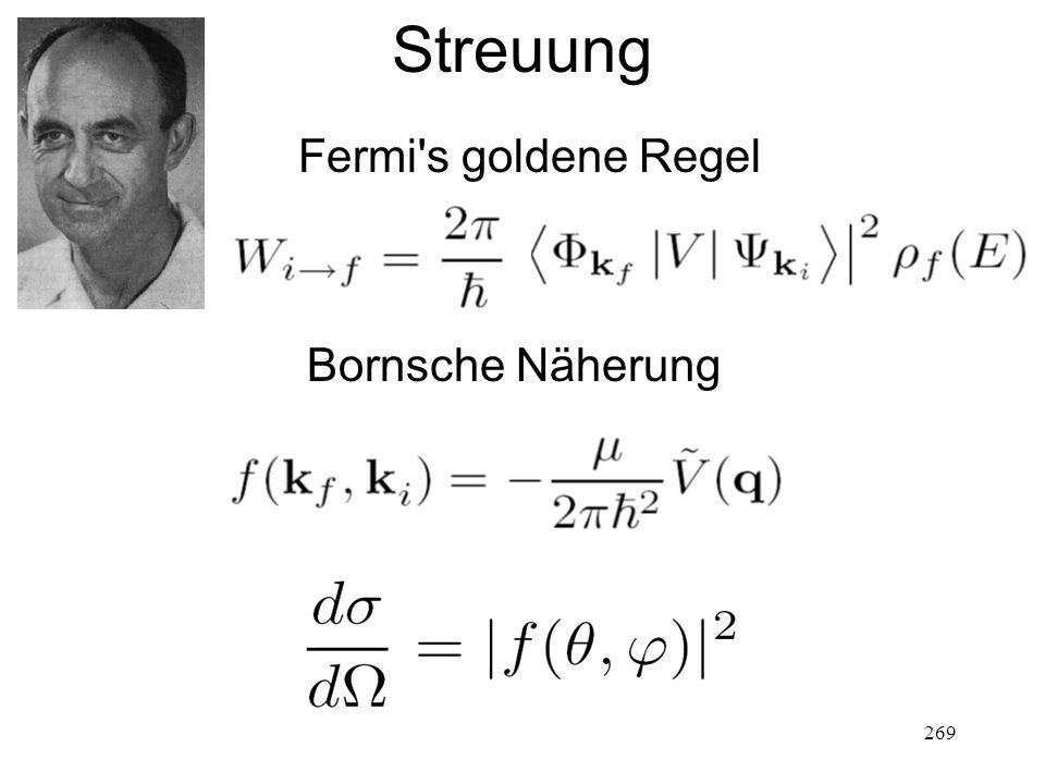 269 Streuung Fermi's goldene Regel Bornsche Näherung