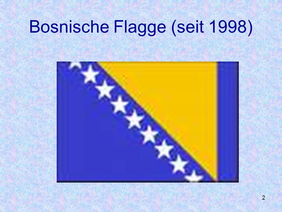 2 Bosnische Flagge (seit 1998)