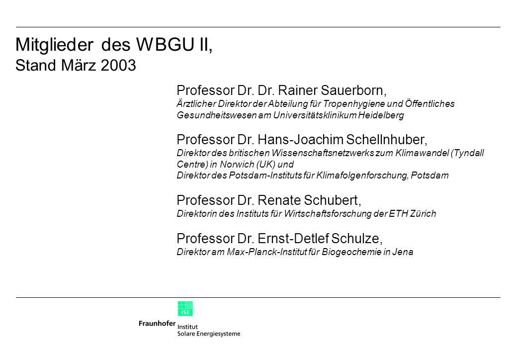 Mitglieder des WBGU II, Stand März 2003 Professor Dr.