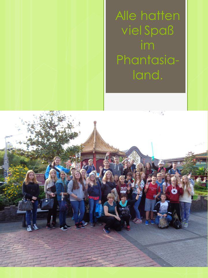 Alle hatten viel Spaß im Phantasia- land.