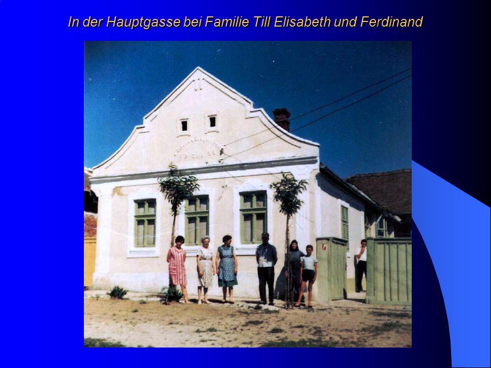 In der Hauptgasse bei Familie Till Elisabeth und Ferdinand