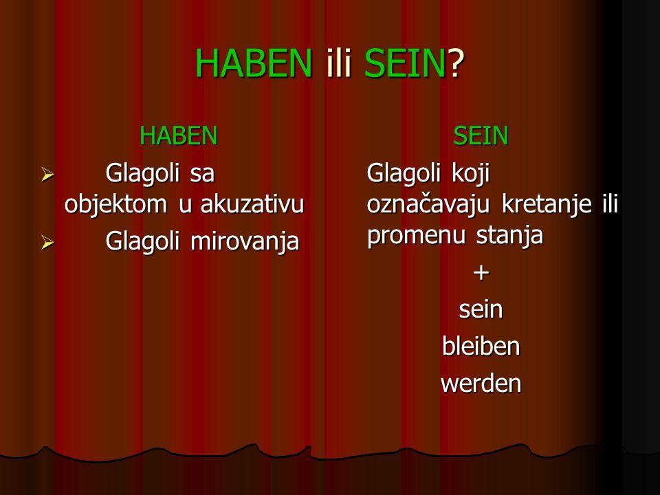 HABEN ili SEIN.