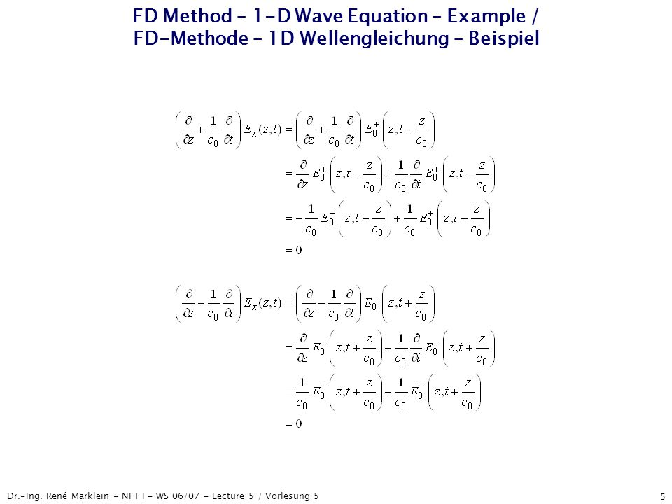 Dr.-Ing. René Marklein - NFT I - WS 06/07 - Lecture 5 / Vorlesung 5 5 FD Method – 1-D Wave Equation – Example / FD-Methode – 1D Wellengleichung – Beis