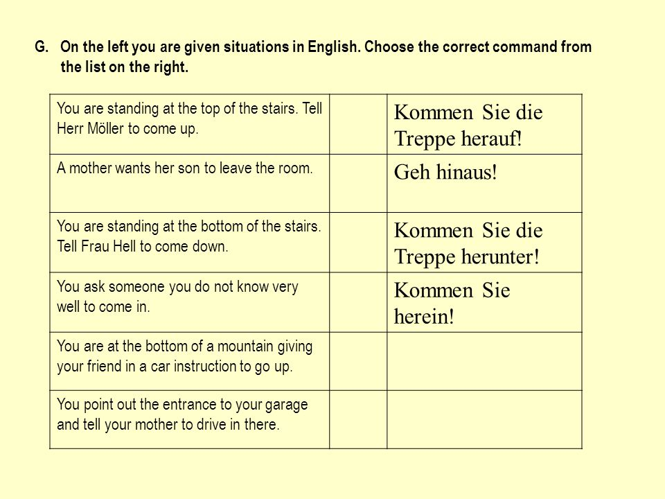 G. On the left you are given situations in English.