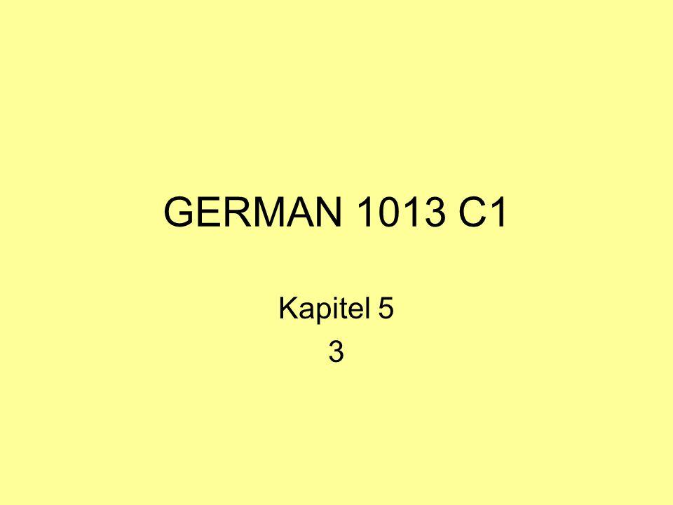 GERMAN 1013 C1 Kapitel 5 3