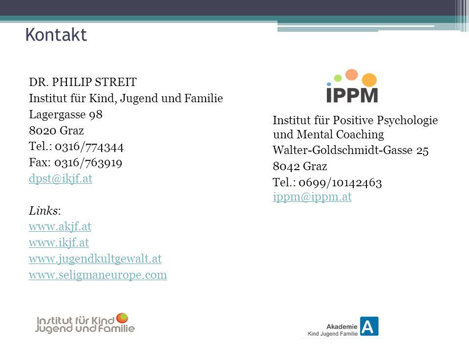Kontakt DR. PHILIP STREIT Institut für Kind, Jugend und Familie Lagergasse 98 8020 Graz Tel.: 0316/774344 Fax: 0316/763919 dpst@ikjf.at Links: www.akj