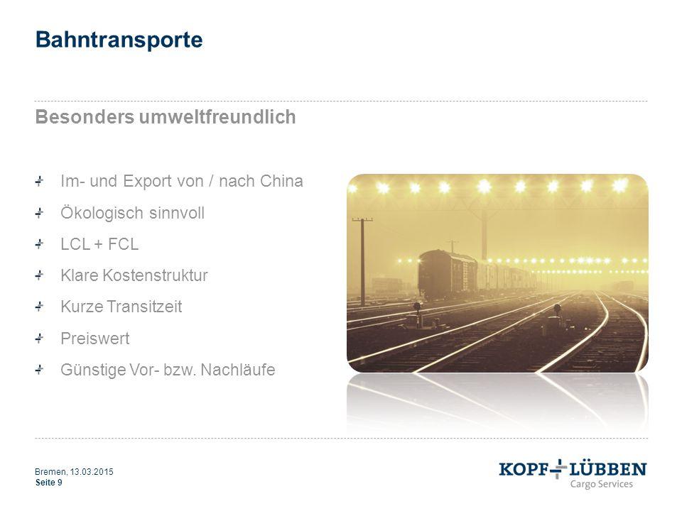 Bahntransporte Besonders umweltfreundlich Im- und Export von / nach China Ökologisch sinnvoll LCL + FCL Klare Kostenstruktur Kurze Transitzeit Preiswe