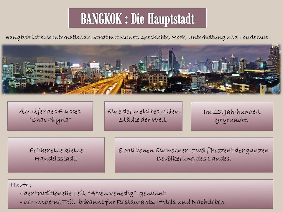 Welches sind die wichtigsten Sehenswürdigkeiten in Bangkok .