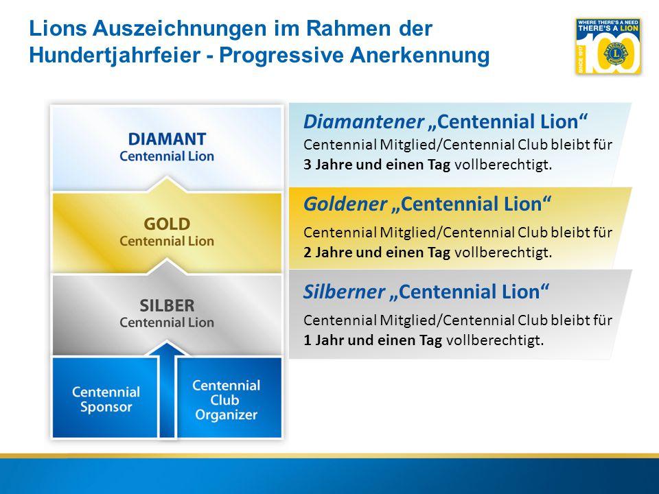 """10 Diamantener """"Centennial Lion Centennial Mitglied/Centennial Club bleibt für 3 Jahre und einen Tag vollberechtigt."""