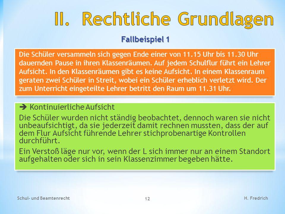 Fallbeispiel 1 Schul- und Beamtenrecht 12 H.