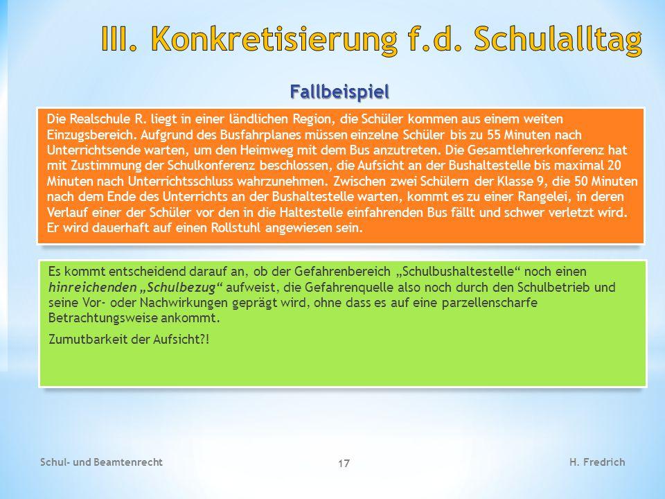 Fallbeispiel Schul- und Beamtenrecht 17 H.Fredrich Die Realschule R.