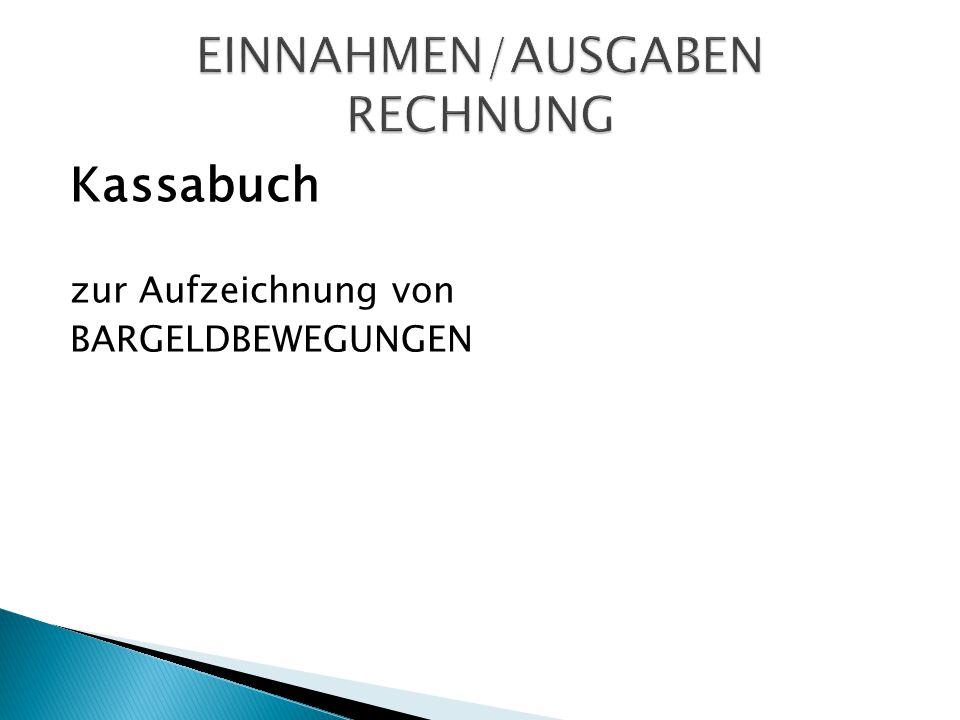 Kassabuch zur Aufzeichnung von BARGELDBEWEGUNGEN