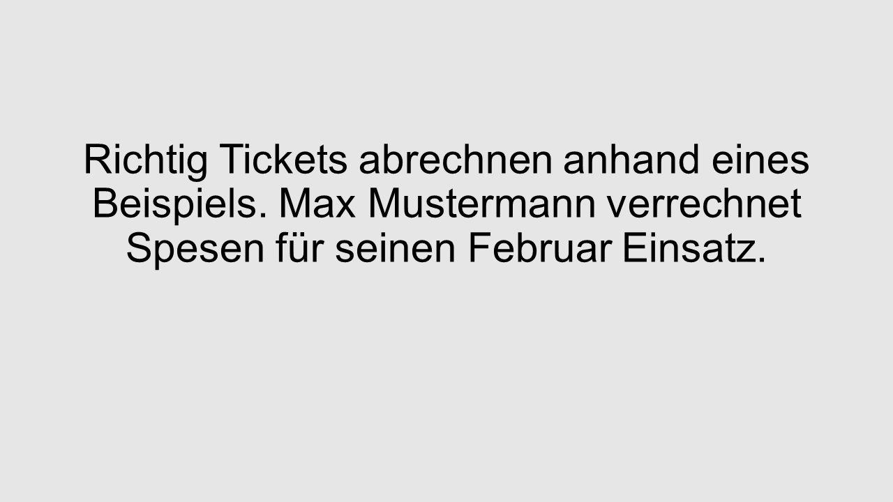 Richtig Tickets abrechnen anhand eines Beispiels.