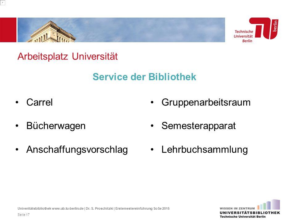 Arbeitsplatz Universität Carrel Bücherwagen Anschaffungsvorschlag Service der Bibliothek Gruppenarbeitsraum Semesterapparat Lehrbuchsammlung Univeritä