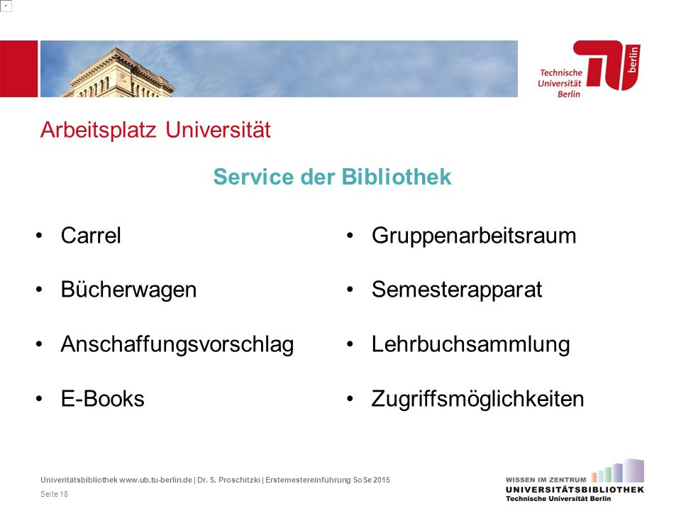 Arbeitsplatz Universität Carrel Bücherwagen Anschaffungsvorschlag E-Books Service der Bibliothek Gruppenarbeitsraum Semesterapparat Lehrbuchsammlung Z