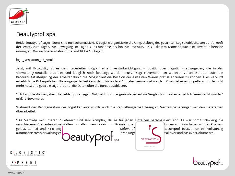 www.kirio.it Beide Beautyprof Lagerhäuser sind nun automatisiert.