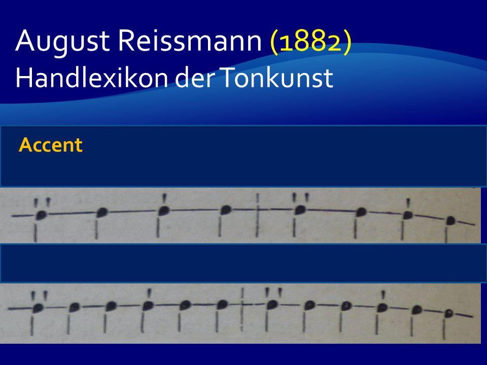 August Reissmann (1882) Handlexikon der Tonkunst Accent