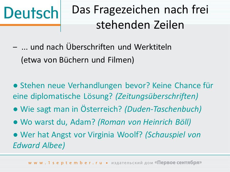 Das Fragezeichen nach frei stehenden Zeilen ‒ Wenn in einem Satz Werktitel o.