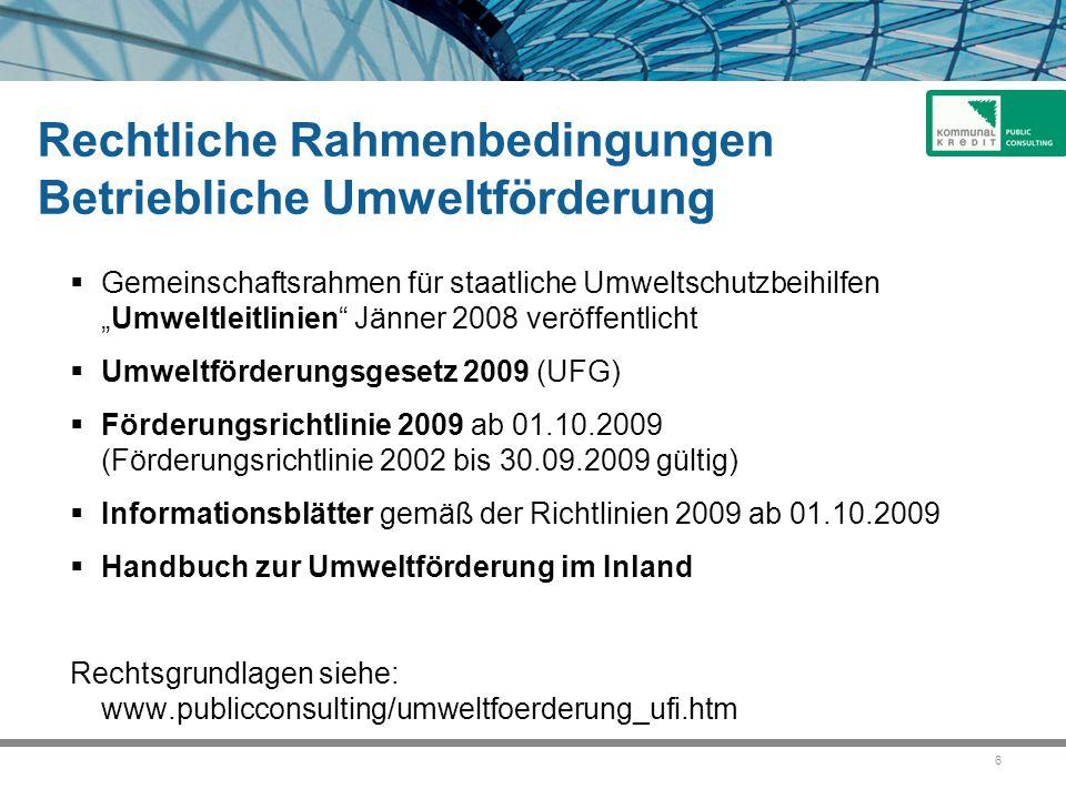 """6 Rechtliche Rahmenbedingungen Betriebliche Umweltförderung  Gemeinschaftsrahmen für staatliche Umweltschutzbeihilfen """"Umweltleitlinien"""" Jänner 2008"""