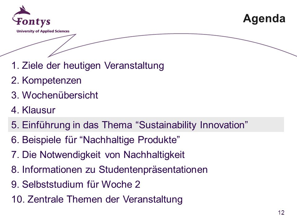 12 Agenda 1. Ziele der heutigen Veranstaltung 2. Kompetenzen 3.