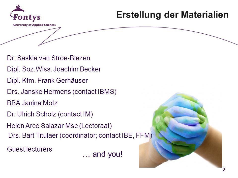 2 Erstellung der Materialien Dr. Saskia van Stroe-Biezen Dipl.