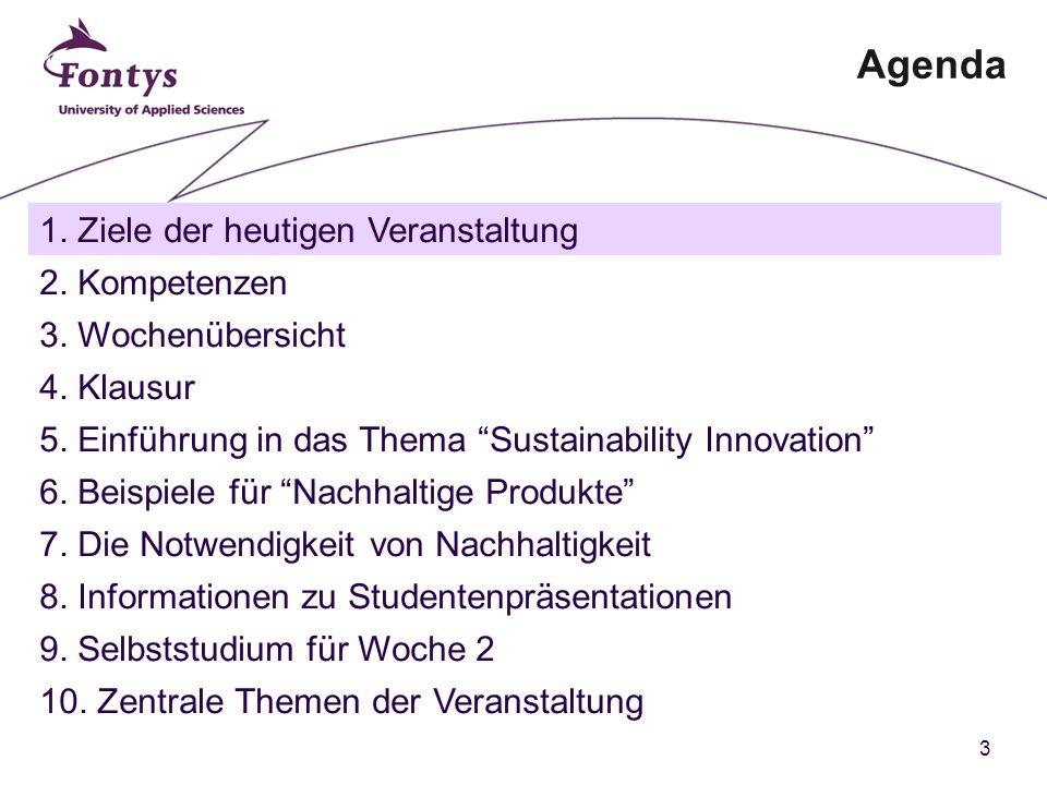 3 Agenda 1. Ziele der heutigen Veranstaltung 2. Kompetenzen 3.