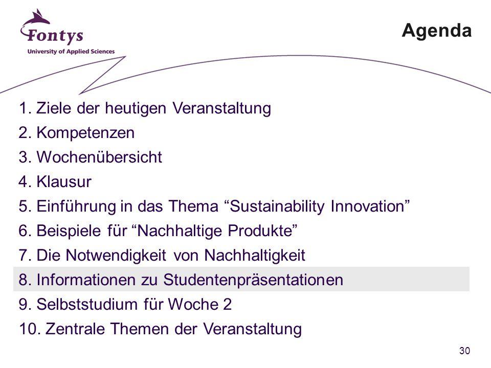 30 Agenda 1. Ziele der heutigen Veranstaltung 2. Kompetenzen 3.