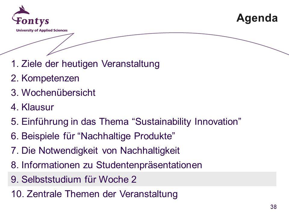 38 Agenda 1. Ziele der heutigen Veranstaltung 2. Kompetenzen 3.