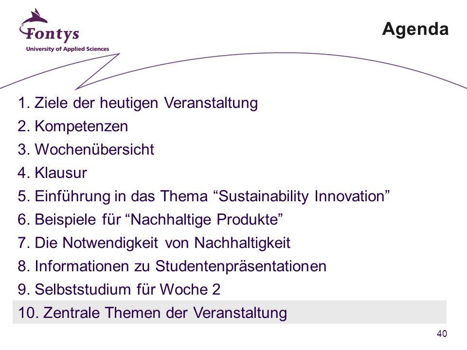 40 Agenda 1. Ziele der heutigen Veranstaltung 2. Kompetenzen 3.