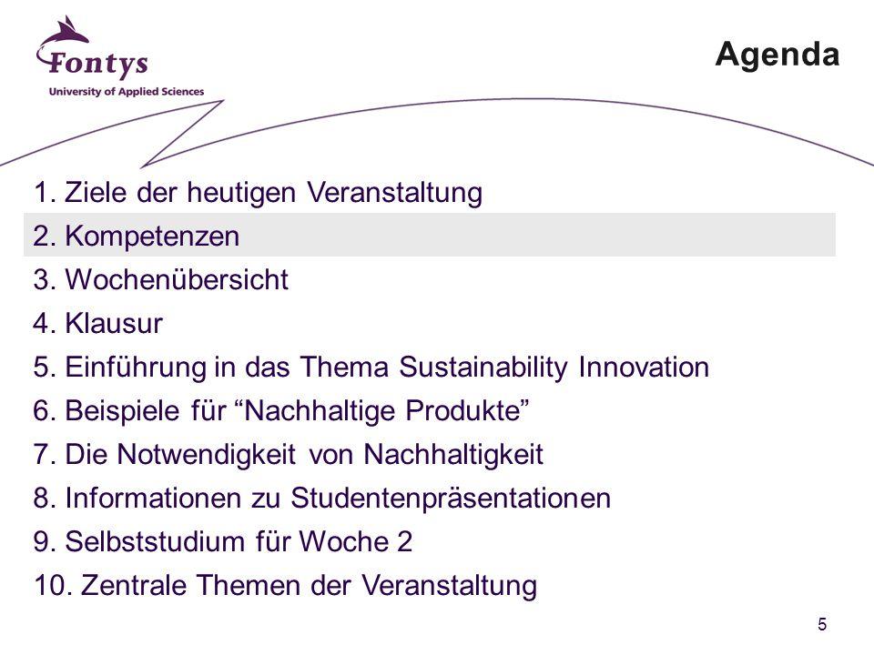 5 Agenda 1. Ziele der heutigen Veranstaltung 2. Kompetenzen 3.