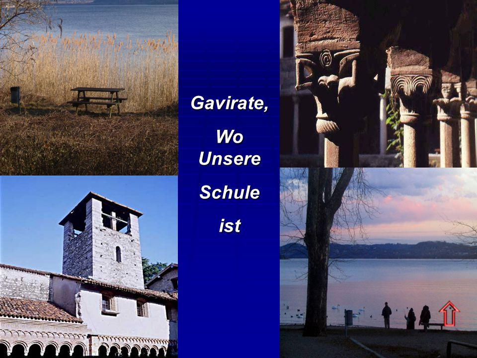 Gavirate, Wo Unsere Schuleist